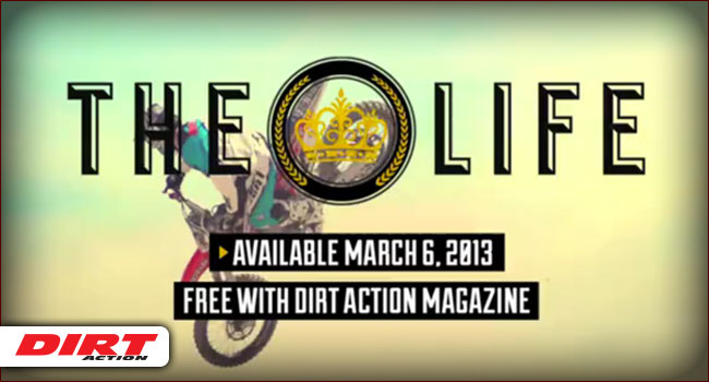 Video: THE LIFE Presented by DIRT ACTION (official trailer)
