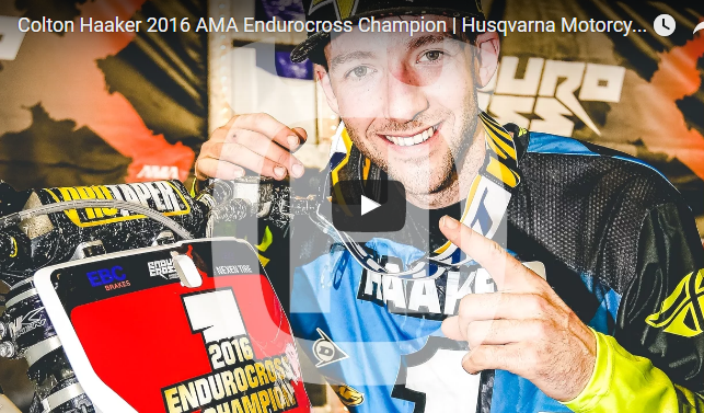 Video: Colton Haaker 2016 AMA Endurocross Champion