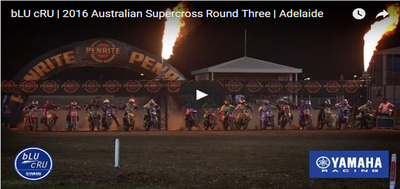Video: bLU cRU | 2016 Australian Supercross Round Three | Adelaide